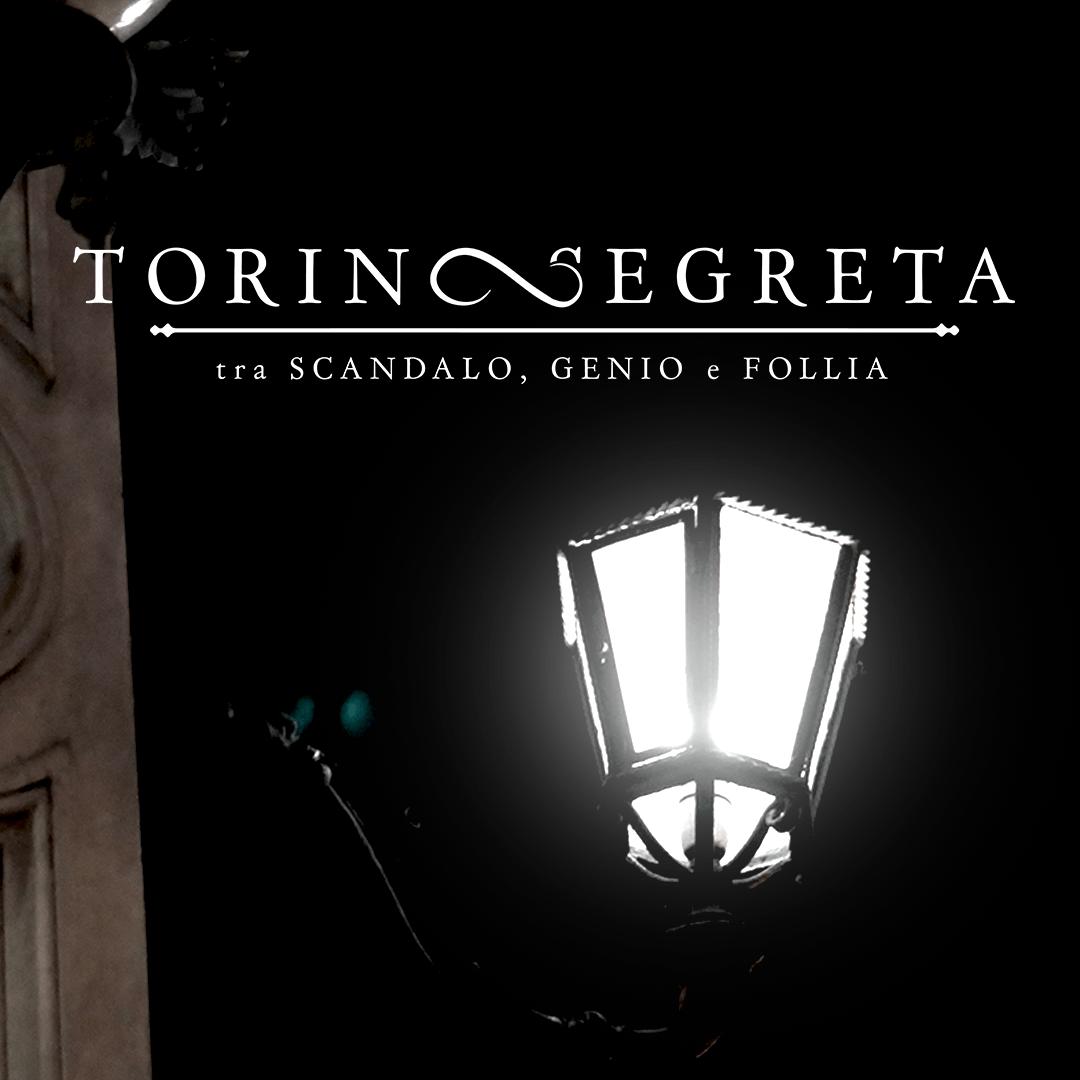 Torino segreta: Tra Scandalo Genio e Follia